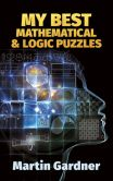 Book Cover Image. Title: My Best Mathematical and Logic Puzzles, Author: Martin Gardner