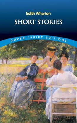 Short Stories by Edith Wharton | 9780486282350
