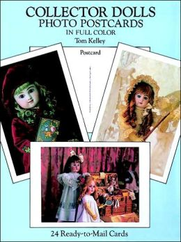Collector Dolls Photo Postcards in Full Color: 24 Ready-to-Mail Cards