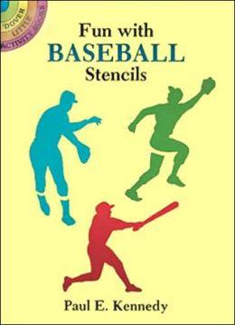 Fun with Baseball Stencils