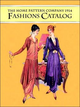 Home Pattern Company 1914 Fashions Catalog