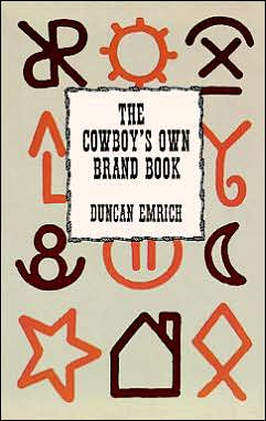 The Cowboy's Own Brand Book Duncan Emrich