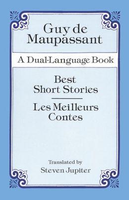 Best Short Stories / Les Meilleurs Contes: A Dual-Language Book