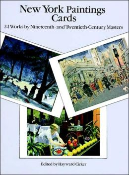 New York Paintings Cards: 24 Works by Nineteenth-and Twentieth-Century Masters