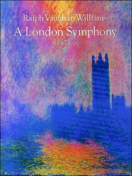 A London Symphony: in Full Score: (Sheet Music)