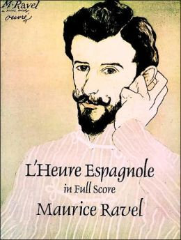 L'Heure Espagnole in Full Score
