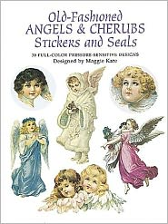 Old-Fashioned Angels and Cherubs Stickers and Seals: 30 Full-Color Pressure-Sensitive Designs