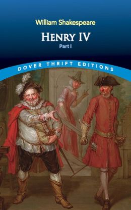 Henry IV, Part I (Dover Thrift Editions)