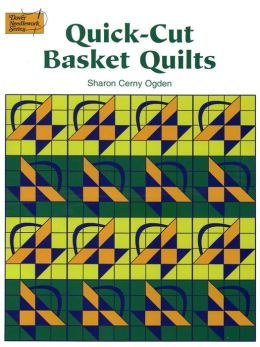 Quick-Cut Basket Quilts