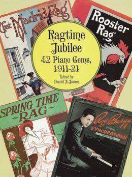 Ragtime Jubilee: 41 Piano Gems, 1911-21