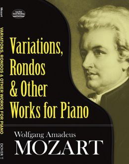 Variations, Rondos and Other Works for Piano