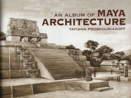 Album of Maya Architecture