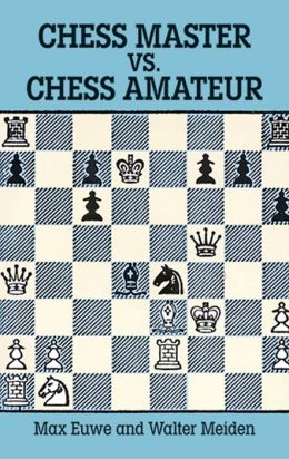 Chess Master vs. Chess Amateur