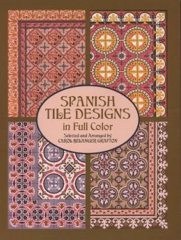 Spanish Tile Designs in Full Color