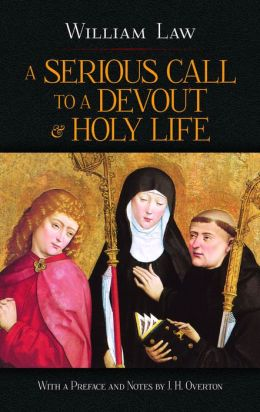 Serious Call to a Devout and Holy Life