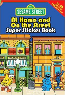 Sesame Street Classic At Home and On the Street Super Sticker Book