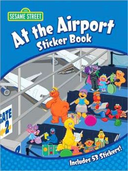 Sesame Street At the Airport Sticker Book