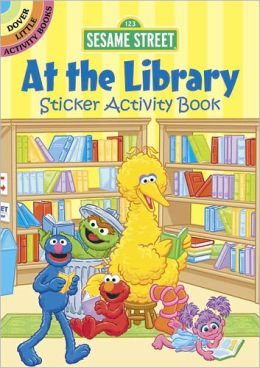 Sesame Street At the Library Sticker Activity Book