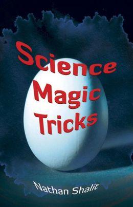Science Magic Tricks