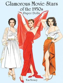 Glamorous Movie Stars of the 1950s Paper Dolls