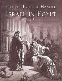 Israel in Egypt in Full Score