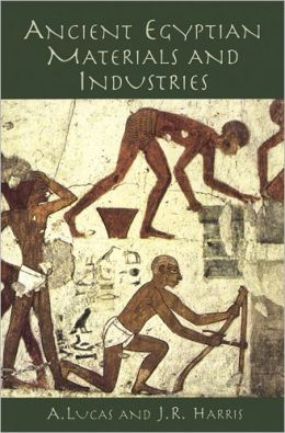 Ancient Egyptian Materials and Industries