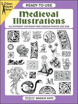 Ready-to-Use Medieval Illustrations; 424 Different Copyright-Free Designs