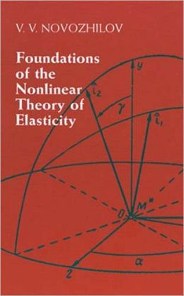 Foundations for the Nonlinear Theory of Elasticity