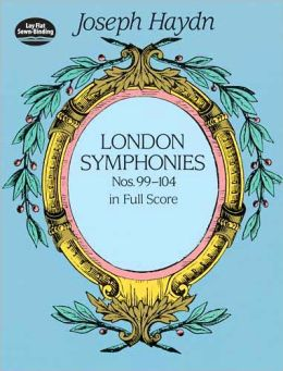 London Symphonies Nos 99-104 in Full Score