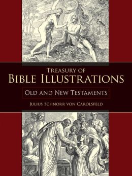 Treasury of Bible Illustrations: Old and New Testaments
