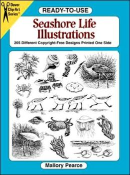 Ready-to-Use Seashore Life Illustrations: 230 Different Copyright-Free Designs Printed One Side