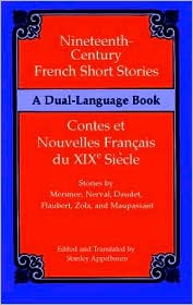 Nineteenth-Century French Short Stories/Contes et Nouvelles Francais du XIX Siecle: A Dual-Language Book