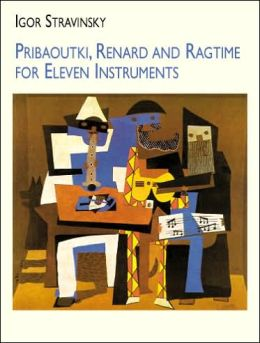 Pribaoutki, Renard and Ragtime for Eleven Instruments