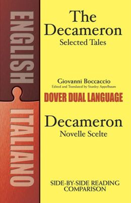The Decameron: Selected Tales/Decameron: Novelle Scelte: A Dual-Language Book