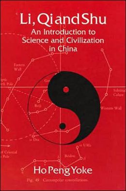 Li, Qi and Shu: An Introduction to Science and Civilization in China