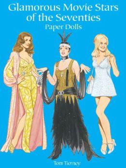 Glamorous Movie Stars of the Seventies Paper Dolls