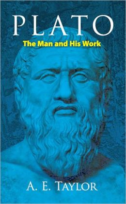 Plato: The Man and His Work