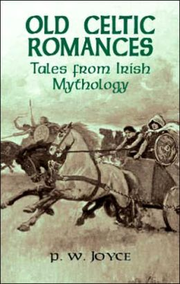 Old Celtic Romances: Tales from Irish Mythology