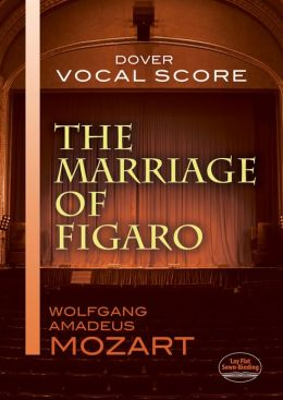 The Marriage of Figaro Vocal Score