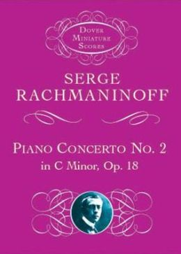Serge Rachmaninoff: Piano Concerto No. 2 in C Minor, Op. 18