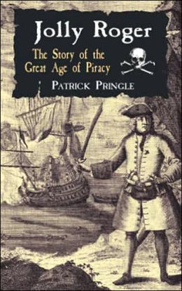 Jolly Roger: The Story of the Great Age of Piracy