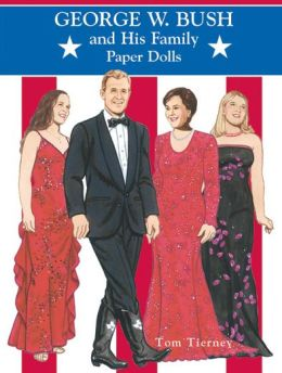 George W. Bush and His Family: Paper Dolls