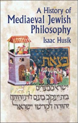 History of Mediaeval Jewish Philosophy