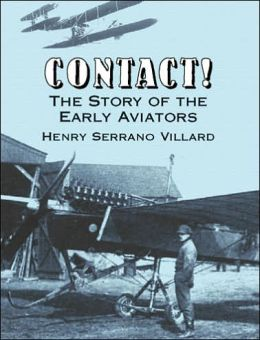 Contact!: The Story of the Early Aviators