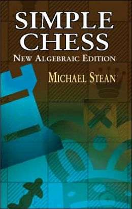Simple Chess: New Algebraic Edition