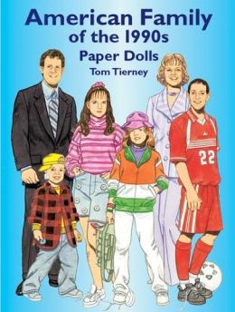 American Family of the 1990's Paper Dolls