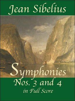 Jean Sibelius: Symphonies Nos.3 and 4 in Full Score