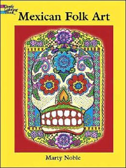 Mexican Folk Art Coloring Book