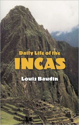 Daily Life of the Incas