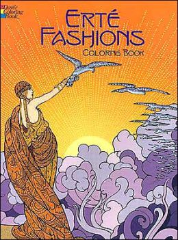 Erte Fashions Coloring Book Dover Pictorial Archive Series)